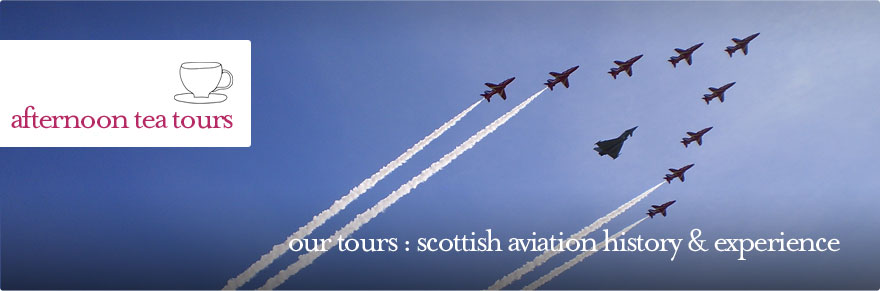 Afternoon Tea Tours - Scottish Aviation History guided tour